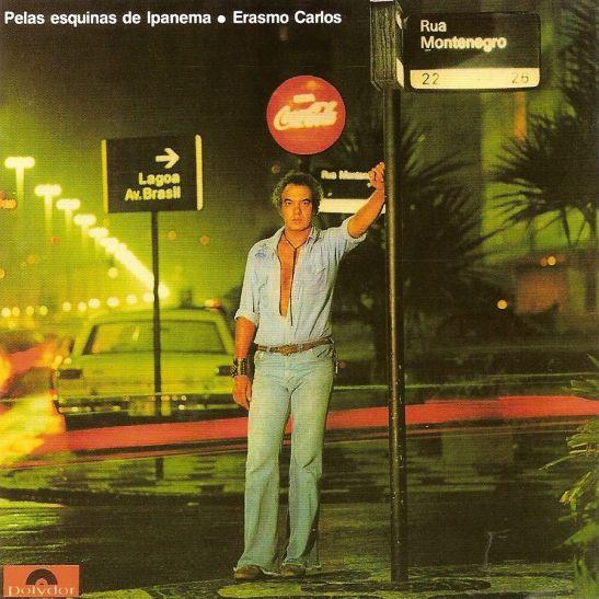 Erasmo Carlos - Pelas Esquinas De Ipanema